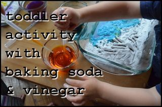 Toddler activity baking soda vinegar play preschool twins parenting fun rainy day